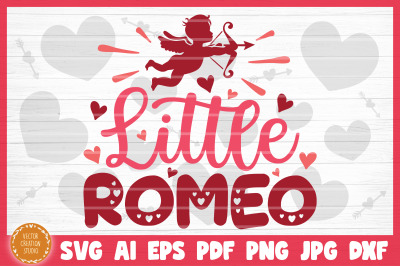 Little Romeo SVG Cut File Valentine's Day