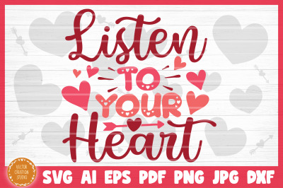 Listen To Your Heart SVG Cut File Valentine's Day