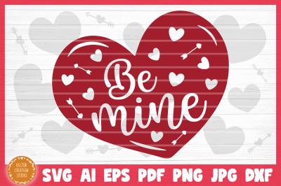 Be Mine Valentine's Day SVG Cut File