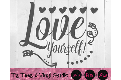 Love yourself SVG, Love Png, Self Love, Self Respect, Love Yourself Fi