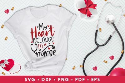 Nurse Valentine SVG, My Heart Belongs To A Nurse, Heart SVG
