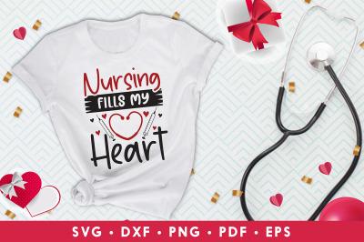 Nursing Fills My Heart, Nurse Valentine SVG, Valentines SVG