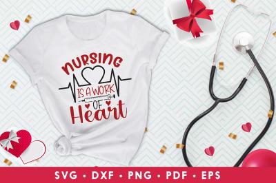 Nurse Valentine SVG, Nursing Is A Work Of Heart, Love SVG