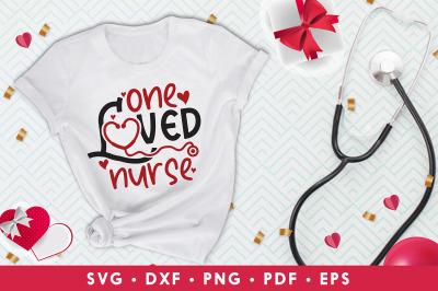 One Loved Nurse, Nurse Valentine SVG, Happy Valentines Day