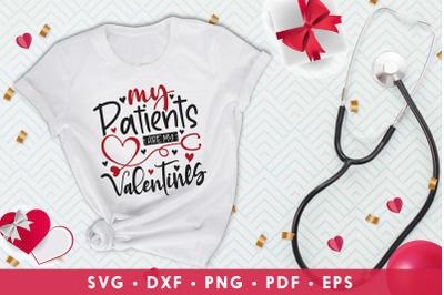 Nurse Valentine SVG, My Patients Are My Valentines