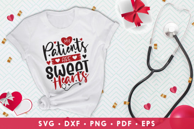 My Patients Are Sweet Hearts, Nurse Valentine SVG, Heart SVG
