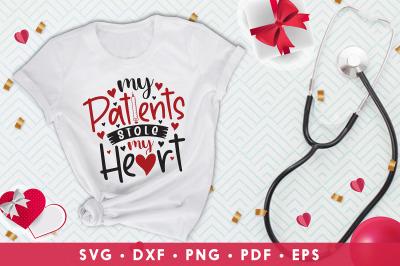Nurse Valentine SVG, My Patients Stole My Heart, Nursing SVG