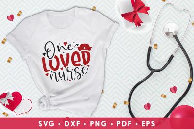 Nurse Valentine SVG, One Loved Nurse, Valentines Day SVG