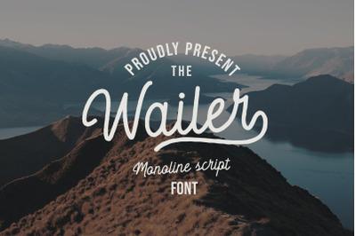 Wailer Monoline Script Font