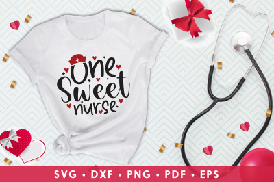 One Sweet Nurse, Nurse Valentine SVG, Happy Valentines Day