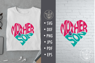 Mother and son svg cut file, lettering design in heart shape