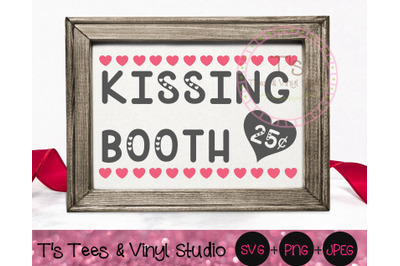 Kissing Booth Svg, Valentine's Day, Valentine, Kisses Png, 25 Cents, K