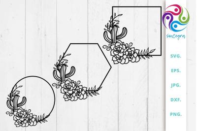 Cactus Frame Svg, Succulents Bundle SVG