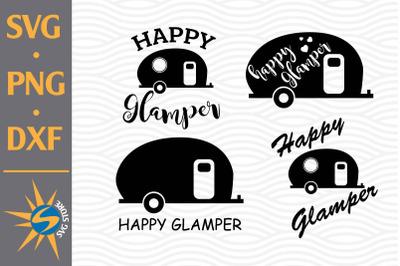 Happy Glamper SVG, PNG, DXF Digital Files Include