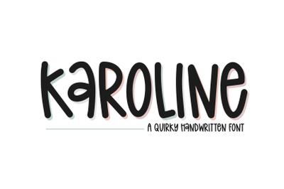 Karoline - Quirky Handwritten Font