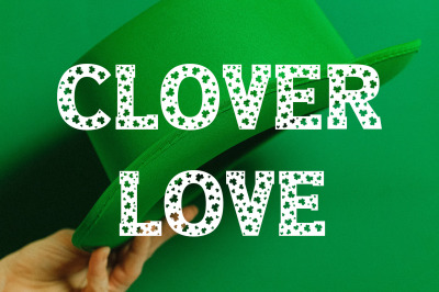 Clover Love - Saint Patrick's Day Font