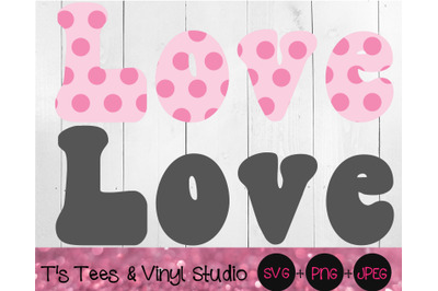 Retro Love, Pink Polka Dots, Love Cut File, Print And Cut, Printable,