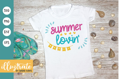 Summer Lovin' SVG Cut File | Summer SVG | Beach SVG