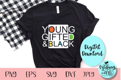 Young gifted and black svg, black people svg