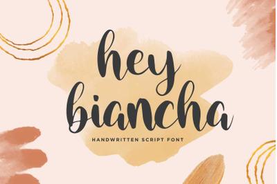 Hey Biancha - Modern Calligraphy