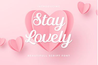 Stay Lovely