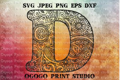Alphabet Letter D SVG, Initial svg, Zentangle SVG, Mandala svg