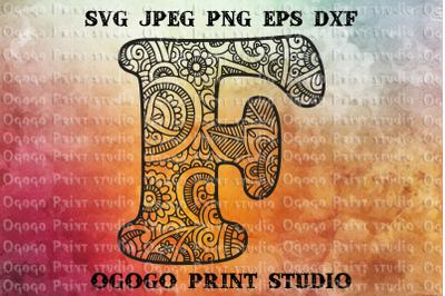 Alphabet Letter F SVG, Initial svg, Zentangle SVG, Mandala svg