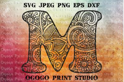 Alphabet Letter M SVG, Initial svg, Zentangle SVG, Mandala svg