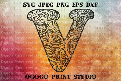 Alphabet Letter V SVG, Initial svg, Zentangle SVG, Mandala svg