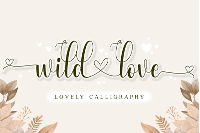 Wild Love - Lovely Calligraphy