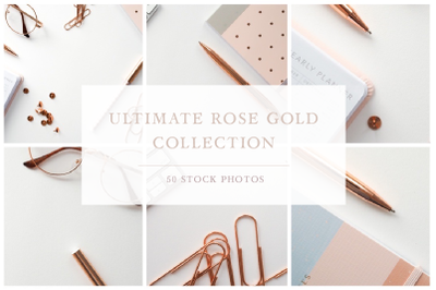 The Ultimate Rose Gold Collection