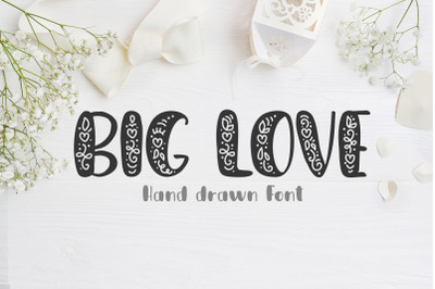 Big Love Hand Drawn Font