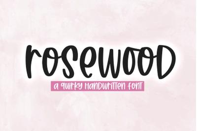 Rosewood - Quirky Handwritten Font