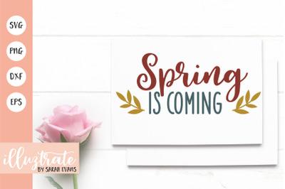 Spring is coming SVG Cut File | Spring SVG | Spring DXF