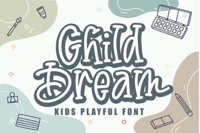 Child Dream - Cute and Playful Font