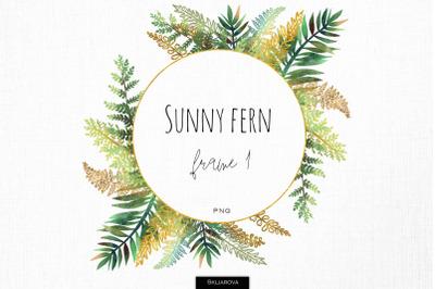 Sunny fern frame #1
