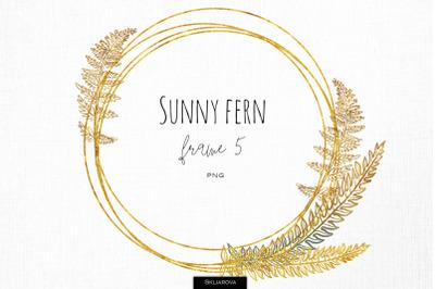 Sunny fern frame #5