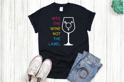 Into the Wine not the Label Wine Glass   SVG   PNG   DXF   EPS