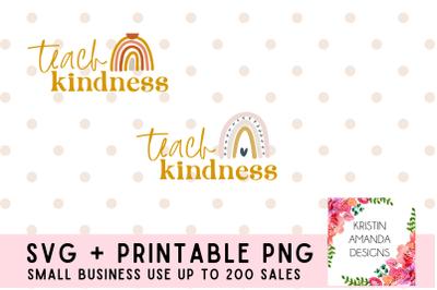 Teach Kindness Teacher SVG PNG Cut File  Cricut  Silhouette
