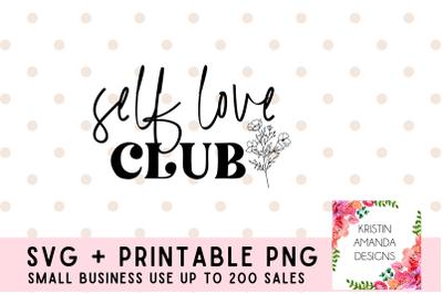 Self Love Club Flowers Spring SVG Cut Files PNG