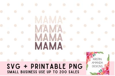 Mama Mothers Day SVG Cut File PNG Mom Motherhood