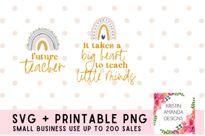 It Takes a Big Heart To Teach Little Minds SVG Cut File PNG Teacher