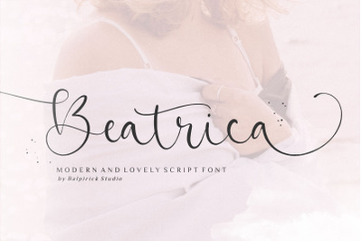Beatrica Modern And Lovely Script Font