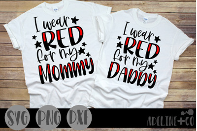 I wear red for my Mommy and Daddy, SVG, Military