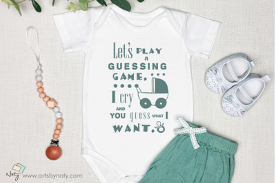 Baby guessing game funny quote SVG art.