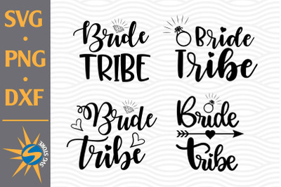 Bride Tribe SVG, PNG, DXF Digital Files Include