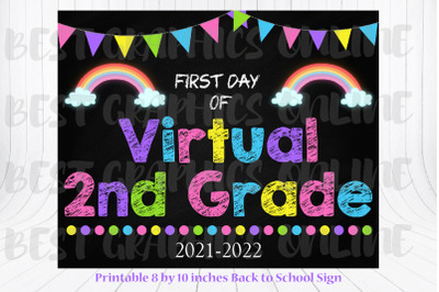 8x10 First Day of Virtual 2nd Grade Sign