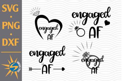 Engaged AF SVG, PNG, DXF Digital Files Include