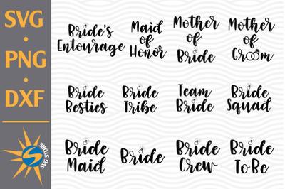 Bride Design Bundle SVG, PNG, DXF Digital Files Include