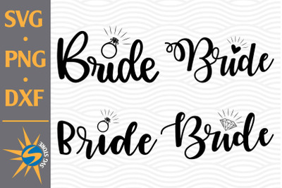 Bride SVG, PNG, DXF Digital Files Include
